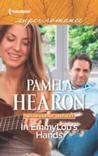 In EmmyLou's Hands ebook by Pamela Hearon