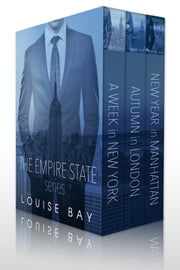 The Empire State Series - A Week in New York, Autumn in London, New Year in Manhattan ebook by Kobo.Web.Store.Products.Fields.ContributorFieldViewModel