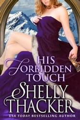His Forbidden Touch ebook by Shelly Thacker