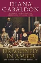 Dragonfly In Amber - (Outlander 2) ebook by