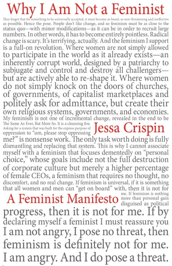 Why I Am Not a Feminist - A Feminist Manifesto ebook by Jessa Crispin