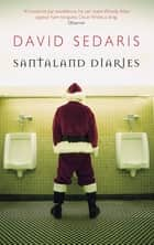 Santaland Diaries ekitaplar by David Sedaris