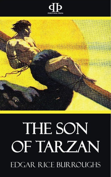 The Son of Tarzan ebook by Edgar Rice Burroughs