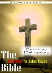 The Bible Douay-Rheims, the Challoner Revision,Book 57 Philippians ebook by Zhingoora Bible Series