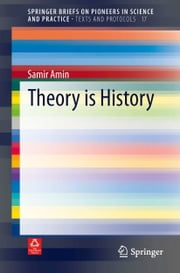 Theory is History ebook by Samir Amin
