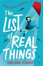 The List of Real Things ebook by Sarah Moore Fitzgerald