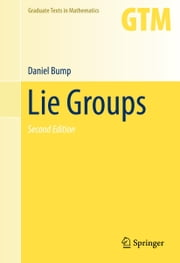 Lie Groups ebook by Daniel Bump