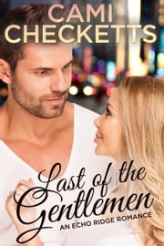 Last of the Gentlemen ebook by Cami Checketts