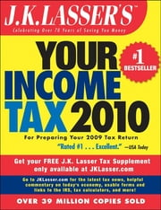 J.K. Lasser's Your Income Tax 2010 - For Preparing Your 2009 Tax Return ebook by J.K. Lasser Institute