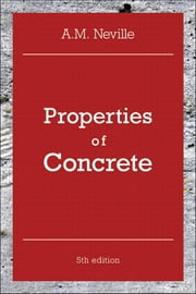 Properties of Concrete ebook by A. M. Neville