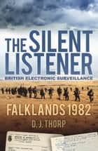 Silent Listener ebook by D. J. Thorp