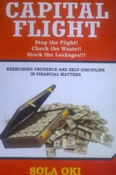 Capital Flight ebook by Sola Oki