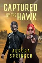 Captured by the Hawk ebook by