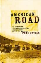 American Road ebook by Pete Davies