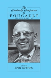 The Cambridge Companion to Foucault ebook by Gary Gutting