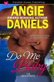 Do Me Baby ebook by Angie Daniels