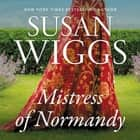 The Mistress of Normandy - A Novel audiobook by