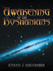 Awakening of the Roshanians ebook by Ethan James Mecomber