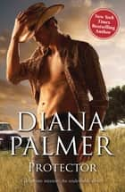 Protector ebook by Diana Palmer