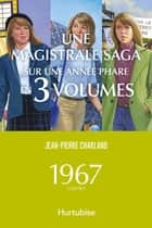 1967 - Coffret ebook by Jean-Pierre Charland