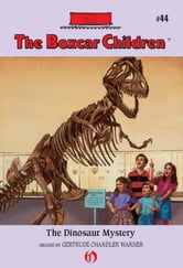 The Dinosaur Mystery ebook by Gertrude Chandler Warner