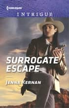 Surrogate Escape ebook by Jenna Kernan