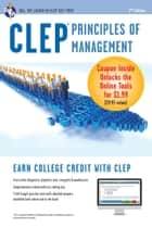 CLEP Principles of Management with Online Practice Exams ebook by John R. Ogilvie