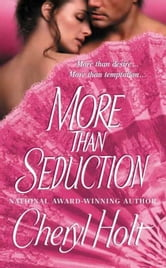 More Than Seduction ebook by Cheryl Holt
