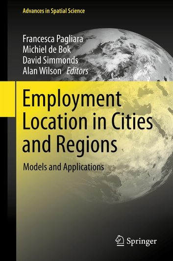Employment Location in Cities and Regions - Models and Applications ebook by