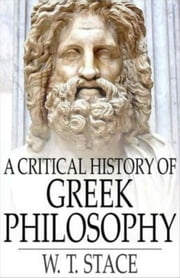 A Critical History of Greek Philosophy ebook by W.T. Stace