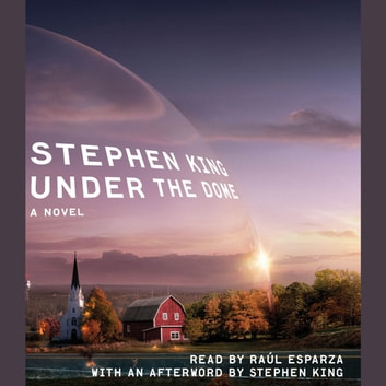 Under The Dome - A Novel livre audio by Stephen King
