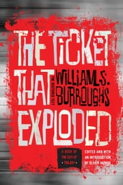 The Ticket That Exploded ebook by William S. Burroughs