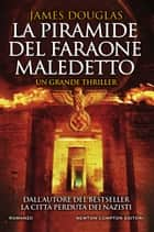 La piramide del faraone maledetto eBook by James Douglas