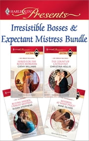 Irresistible Bosses & Expectant Mistresses Bundle - An Anthology ekitaplar by Cathy Williams, Christina Hollis, Susan Stephens,...