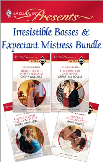 Irresistible Bosses & Expectant Mistresses Bundle - An Anthology 電子書 by Cathy Williams,Christina Hollis,Susan Stephens,Anne Oliver