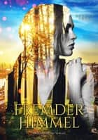 Fremder Himmel ebook by Dennis Frey