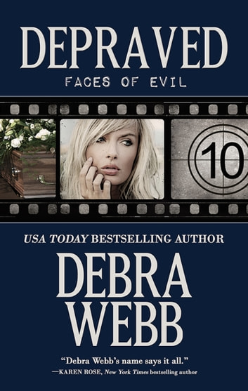 Depraved: Faces of Evil Book 10 ebook by Debra Webb