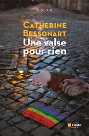 Une valse pour rien ebook by Catherine BESSONART