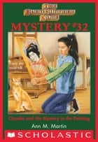 The Baby-Sitters Club Mysteries #32: Claudia and the Mystery Painting ebook by Ann M. Martin