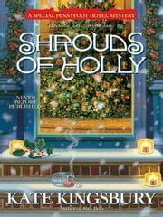 Shrouds of Holly ebook by Kate Kingsbury