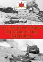We Landed At Dawn; The Story Of The Dieppe Raid ebook by Alexander B. Austin