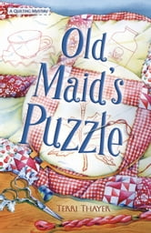 Old Maid's Puzzle ebook by Terri Thayer
