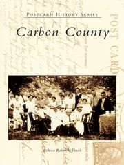 Carbon County ebook by Rebecca Rabenold-Finsel