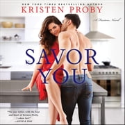 Savor You - A Fusion Novel audiobook by Kristen Proby
