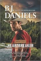Heartbreaker ebook by B.J. Daniels