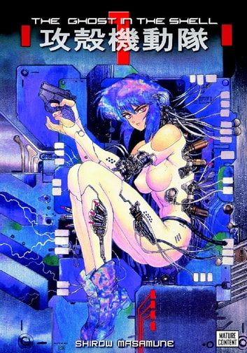 The Ghost in the Shell - Volume 1 ebook by Shirow Masamune