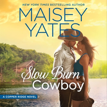 Slow Burn Cowboy audiobook by Maisey Yates