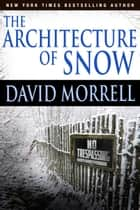The Architecture of Snow ebook by