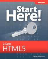 Start Here! Learn HTML5 ebook by Faithe Wempen
