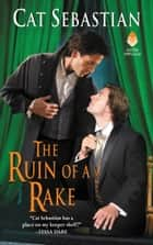 The Ruin of a Rake ebook by